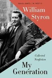 My Generation Collected Nonfiction By William Styron