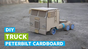 DIY A TOY Truck With Cardboard (Peterbilt 362) - YouTube