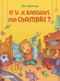 ranger une chambre range ta chambre dans les livres pour enfants la mare aux mots