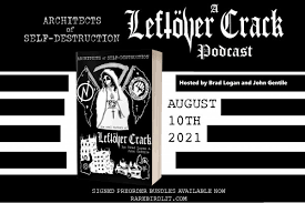 104 Ara Architects Of Self Destruction A Leftover Crack Podcast Launches First Episode With Slacker Punk Rocker