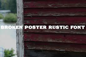 Broken Poster Rustic Font For You