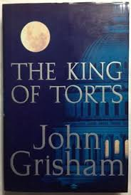 The King Of Torts By John Grisham 2003 Hardcover With Dust Jacket 1st