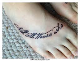 Not All Those Who Foot Quote Tattoo