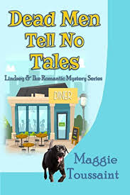 Dead Men Tell No Tales Lindsey Ike Romantic Mystery Series Book 3 By