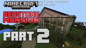 minecraft pe mcpe the redstone mansion part 2 youtube