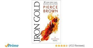Amazon Iron Gold Book 4 Of The Red Rising Saga Series 9780425285916 Pierce Brown Books