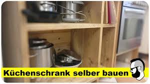 küchenschrank selber bauen aus bauholz