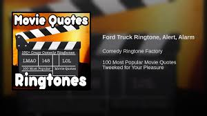 Ford Truck Ringtone, Alert, Alarm - YouTube Best 25 Ford Truck Quotes Ideas On Pinterest Diesel Trucks Big Lovely Trucks Quotes 7th And Pattison 2017 F150 Truck Features Fordca Pick Up Insurance Online Quote Mania Wallpaper Uhaul Quote Quotes Of The Day Pin By Kim Monzfiesel Homepage Avalon Your St Johns Newfouland And New 2019 Ranger Pickup Revealed At Detroit Auto Show Tom Kulick Quotehd Desert Drags 5th Annual Nationals Photo Image Fords New Super Duty Raises The Bar Business
