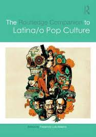 Cover Of The Routledge Companion To Latina O Pop Culture