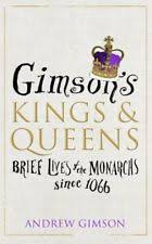 Gimsons Kings And Queens By Andrew Gimson New Hardback Book