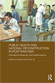 Kã Che Kaufen Sofort Lieferbar Health And National Reconstruction In Post War Asia