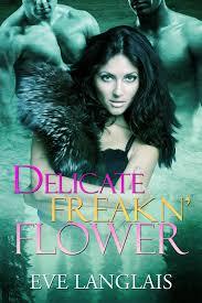 Romance Book Review Eve Langlais Freakn Shifters Series