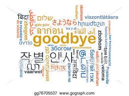 Stock Illustration Background concept wordcloud multilanguage international many language illustration of goodbye Clipart Drawing gg