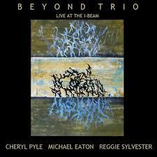 100 Griffin Ibeam Republic Of Jazz Beyond Trio Cheryl Pyle Michael Eaton Reggie