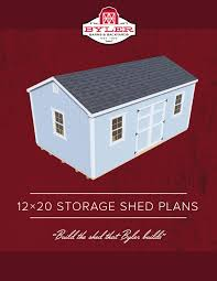 12x24 Portable Shed Plans by Diy 12x20 Shed Plans Build The Byler Shed Byler Barns