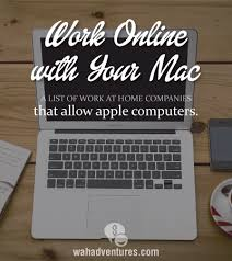 Work at Home panies Where You Can Use an Apple puter