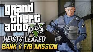 gta v bureau missions gta 5 heist leaked fib missions bank heist more in gta v