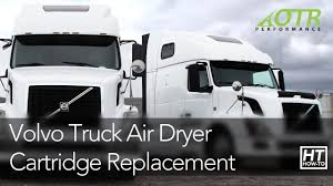 100 Truck Air Dryer Volvo Cartridge How To OTR Performance YouTube