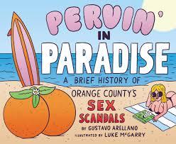 Pumpkin Patch Irvine Jeffrey by A Brief History Of Orange County U0027s Scandals Oc Weekly