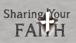 SOME ADVICE ON SHARING YOUR FAITH