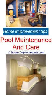 Pool Maintenance And Care Home Improvement Tips