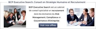 cabinet d avocat recrutement bcp executive search un cabinet de recrutement familier avec le