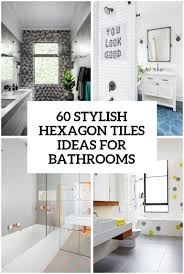 60 Stylish Hexagon Tiles Ideas For Bathrooms - DigsDigs 35 Awesome Bathroom Design Ideas Inspire Bathrooms Floor Idea The Best For Your Home 25 Beautiful Tile Flooring Living Room Kitchen And For A Small Architectural Difference Tiles Unibond Paint Gallery Fantastic Handicap Plans Photograph Fascating Midcityeast Choosing A Layout Hgtv Flooring Ideas Bathrooms 5 Victorian Plumbing Options
