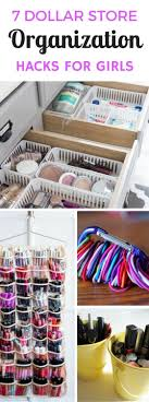 7 Dollar Store Organizing Ideas Every Girl Would Love