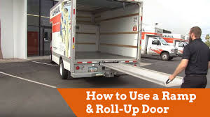 How To Use A U-Haul Truck Ramp And Roll-Up Door - YouTube