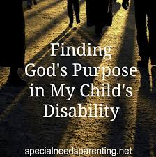 Gods Purpose In Disability