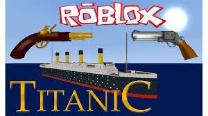 roblox titanic classic roblox