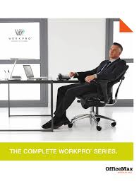 The Complete Workpro™ Series. | Manualzz.com Desk Chair Asmongold Recall Alert Fall Hazard From Office Chairs Cool Office Max Chairs Recling Fniture Eaging Chair Amazing Officemax Workpro Decor Modern Design With L Shaped Tags Computer Real Leather Puter White Black Splendid Home Pink Support Their