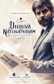 Vikram Tamil New Upcoming Movie Dhruva Natchathiram Release 2017 Poster Star Cast