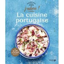 la cuisine portugaise j adore cartonné osoha gregoire