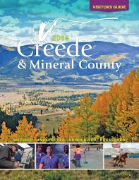 Usda Christmas Tree Permits Colorado by Creede U0026 Mineral County Chamber Of Commerce 2016 Visitor U0027s Guide
