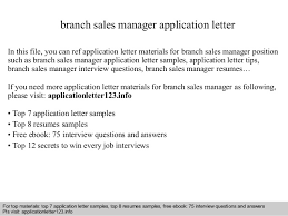 Branch Sales Manager Application Letter In This File You Can Ref Materials For Sample