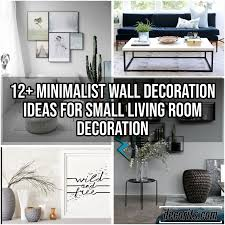 Minimalist Wall Decoration Ideas For Small Living Room
