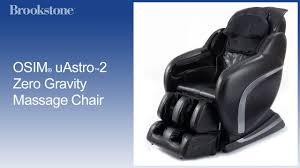 Fuji Massage Chair Manual by Osim Uastro 2 Zero Gravity Massage Chair Features Youtube