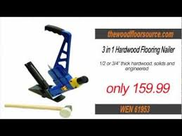 Flooring Nailer Vs Stapler by Floor Nailer Reviews Buy A Flooring Nailer Or Flooring Stapler On