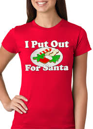 i put out for santa funny girls t shirt