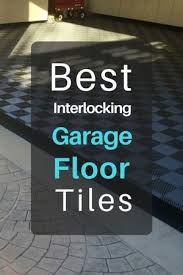 what are the best interlocking garage floor tiles in 2018 the