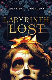Labryinth Lost By Zoraida Cordova