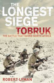 Longest Lasting Christmas Tree Uk by The Longest Siege Tobruk The Battle That Saved North Africa