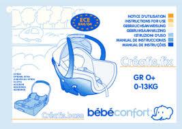 sangle siege auto bebe confort mode d emploi bebe confort creatis fix siège auto trouver une
