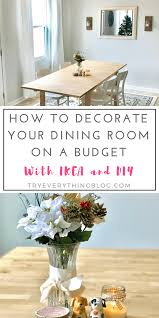 How To Decorate Your Dining Room On A Budget