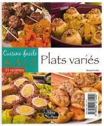 recettes de cuisine facile cuisine facile de a à z plats variés 32 recettes الطبخ السهل