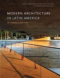100 Modern Architecture Magazine In Latin America Art Technology And