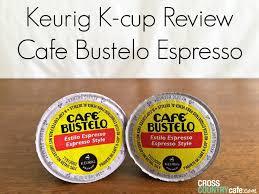 Pumpkin Spice Keurig Nutrition by Keurig K Cup Coffee Review Cafe Bustelo Espresso