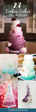 Sweet And Fun Ideas Ombre Wedding Cakes Mix Effect With Flowers Ruffles