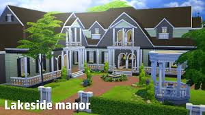 Sims 3 Big House Floor Plans by The Sims 4 House Building Lakeside Manor Youtube